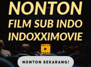 Photo of Begini Cara Nonton Film Online Sub Indo di Inodxximovie